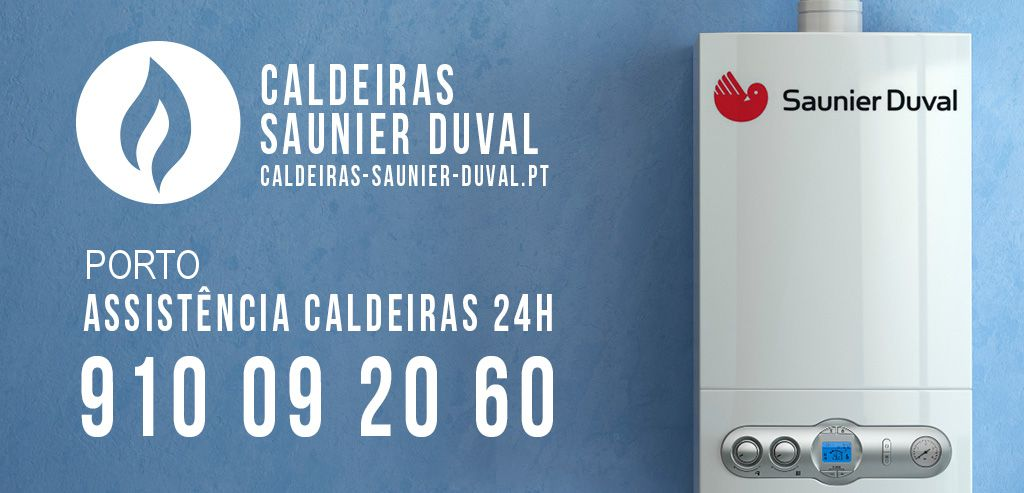 Assistência Caldeiras Saunier Duval Porto