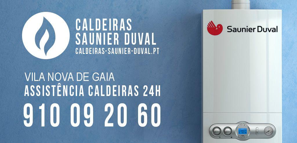 Assistência Caldeiras Saunier Duval Vila Nova de Gaia